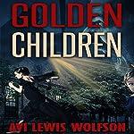 Golden Children | Avi Wolfson