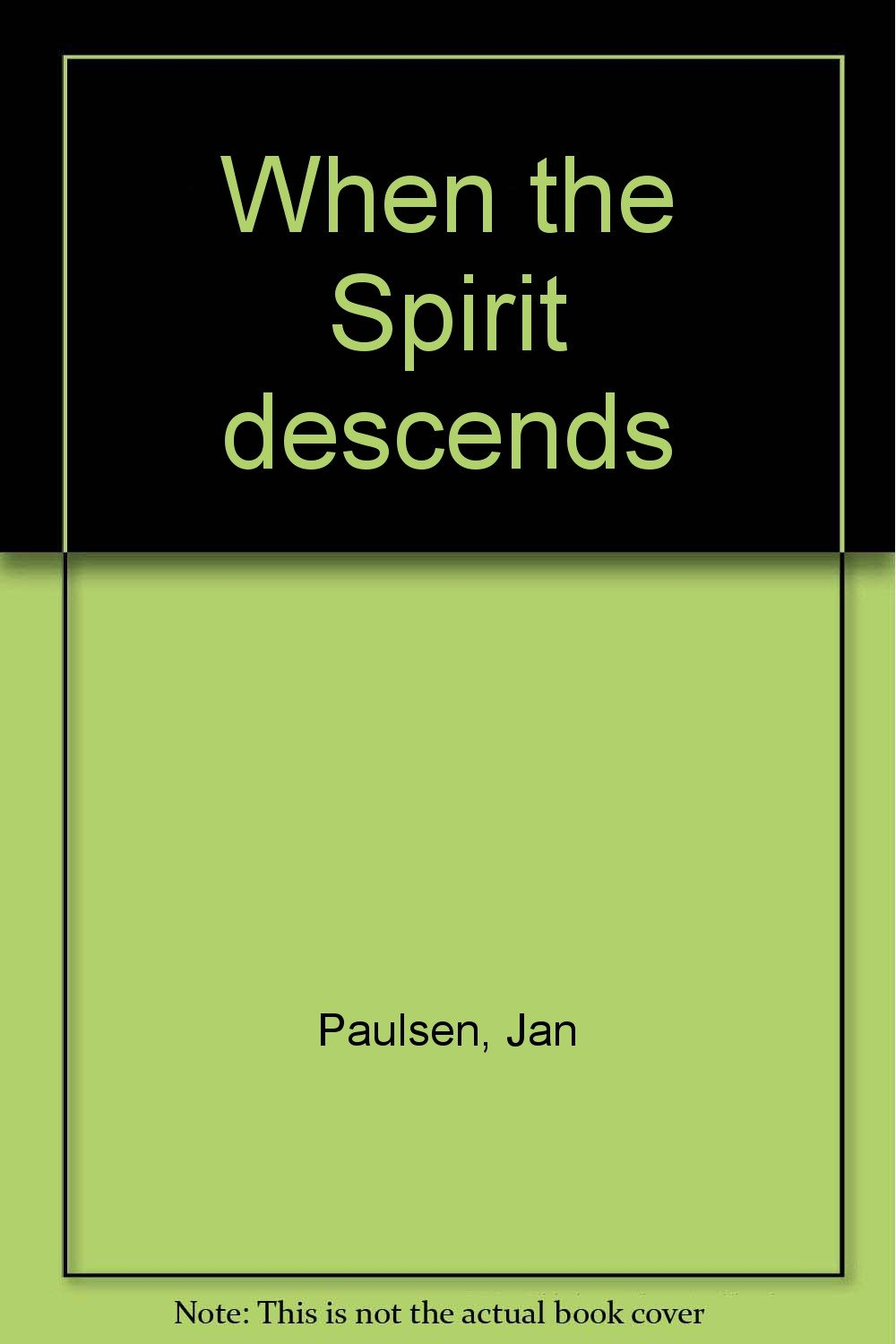Download When the Spirit descends pdf epub