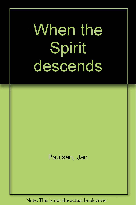 When the Spirit descends PDF