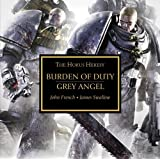 Burden of Duty and Grey Angel (The Horus Heresy)