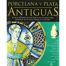 Porcelana y Plata Antiguas