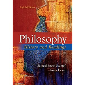Philosophy: History and Readings Samuel Enoch Stumpf and James Fieser