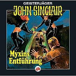 Myxins Entführung (John Sinclair 46)