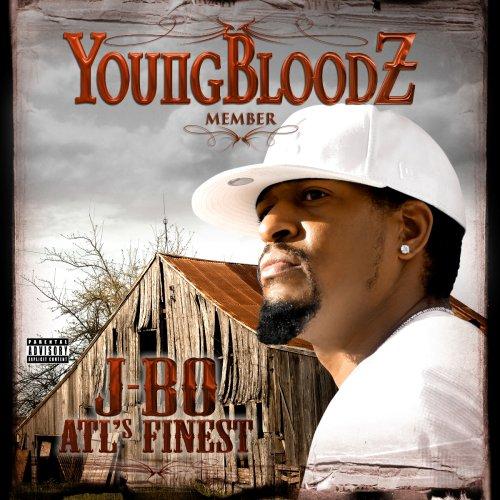 YOUNGBLOODZ - J-Bo Atl