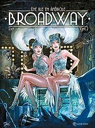Broadway - Une rue en Amérique, tome 2 par  Djief