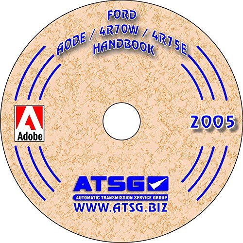 ATSG AODE 4R70W 4R75E Techtran Transmission Manual (Update Handbook 1992 & Up)