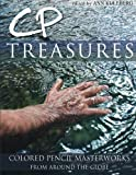 CP Treasures: Colored Pencil Masterworks from Around the Globe (Volume 1)