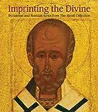 Imprinting the Divine, Annemarie Weyl Carr, 030016968X