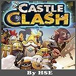 Castle Clash Game Guide |  HSE