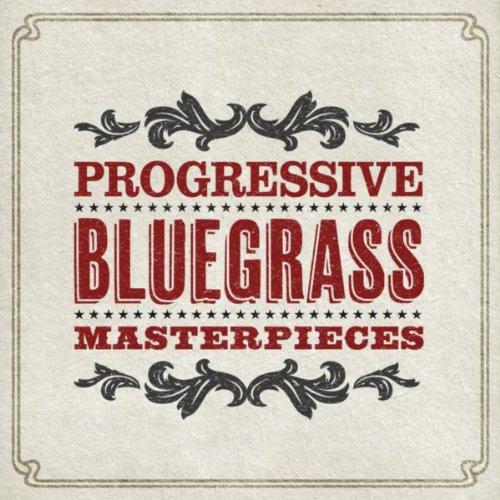 Progressive Bluegrass Masterpieces