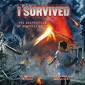 I Survived the Destruction of Pompeii, A.D. 79 Audiobook