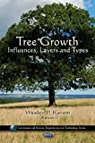 Tree Growth, Wesley P. Karam, 1607417847