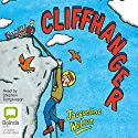 Cliffhanger Audiobook by Jacqueline Wilson Narrated by Stephen Tomkinson