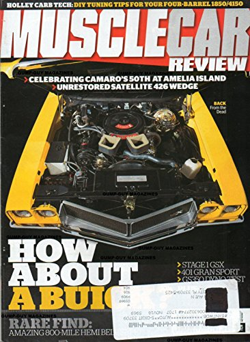 Baldwin Motion 1969 Camaro (Muscle Car Review 2017 Magazine CELEBRATING CAMARO'S 50TH AMELIA ISLAND UNRESTORED SATELLITE 426 WEDGE Holley Carb Tech: DIY Tuning Tips For Your Four-Barrel 1850/4150 GRAN SPORT GS400 GROTTO)
