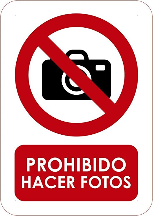Señaletica Para Exteriores Prohibido hacer fotos Tamaño A5 ...