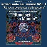 Audiolibro Ritmología del Mundo, Vol. 1 'Ritmos Provenientes del Maqsoum'