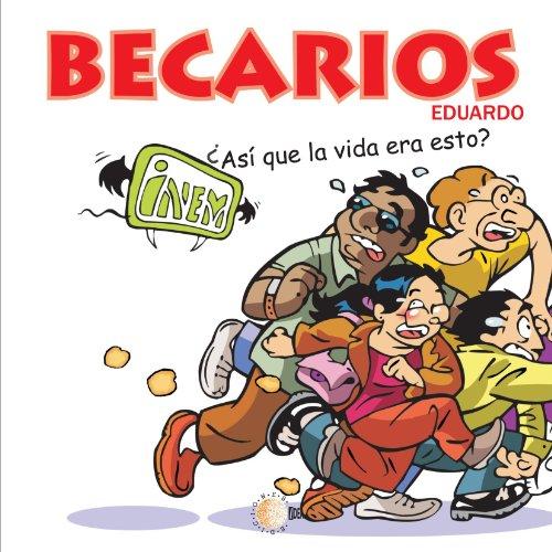 Becarios 2  [González, Eduardo González] (Tapa Blanda)
