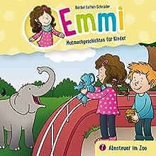 Abenteuer im Zoo (Emmi - Mutmachgeschichten für Kinder 7) Hörspiel von Bärbel Löffel-Schröder Gesprochen von: Dania König, Luise Bär