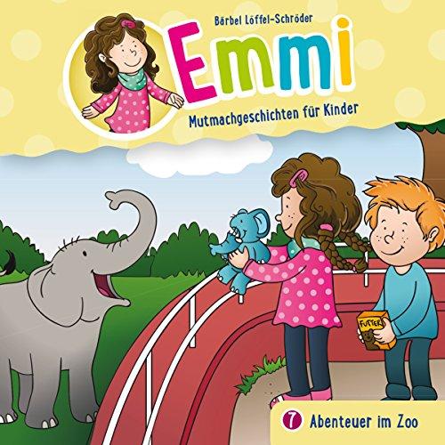 Abenteuer im Zoo: Emmi - Mutmachgeschichten für Kinder 7
