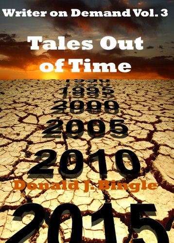 Tales Out of Time: (Writer on Demand Vol. 3)