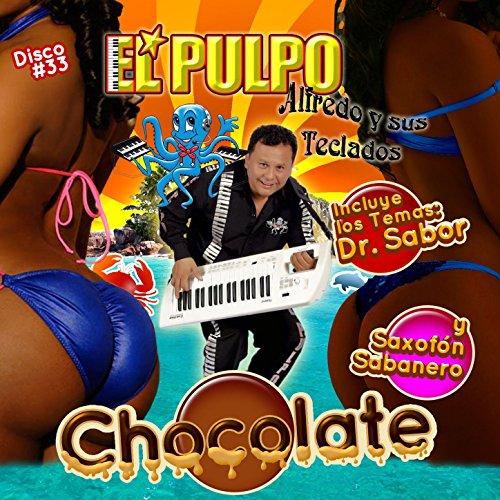El Pulpo Alfredo Y Sus Teclados Stream or buy for $5.99 · Chocolate