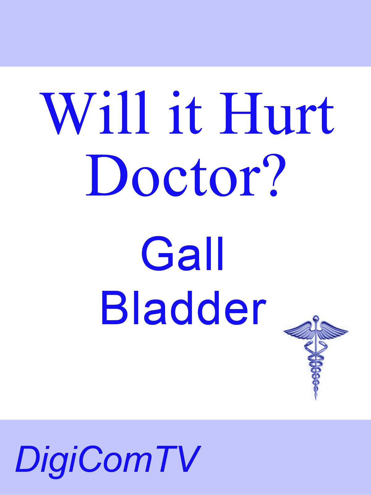 Will it Hurt Doctor? - Gall Bladder on Amazon Prime Video UK