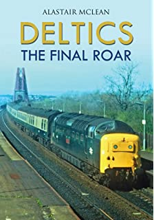 dc606d7867dc Fifty years of the Deltics  Amazon.co.uk  Gavin Morrison ...