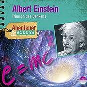 Albert Einstein: Triumph des Denkens(Abenteuer & Wissen) | Berit Hempel