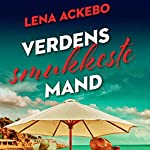 Verdens smukkeste mand | Lena Ackebo
