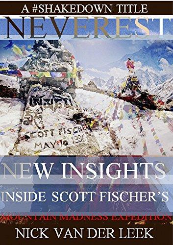neverest-new-insights-inside-scott-fischers-mountain-madness-expedition-mountain-mania-book-1