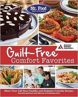 Mr  Food Test Kitchen's Guilt-Free Comfort Favorites: Mr