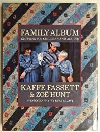 Family Album: More Glorious Knits for Children and Adults