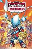Angry Birds / Transformers: Age of Eggstinction (Angry Bird Comics)