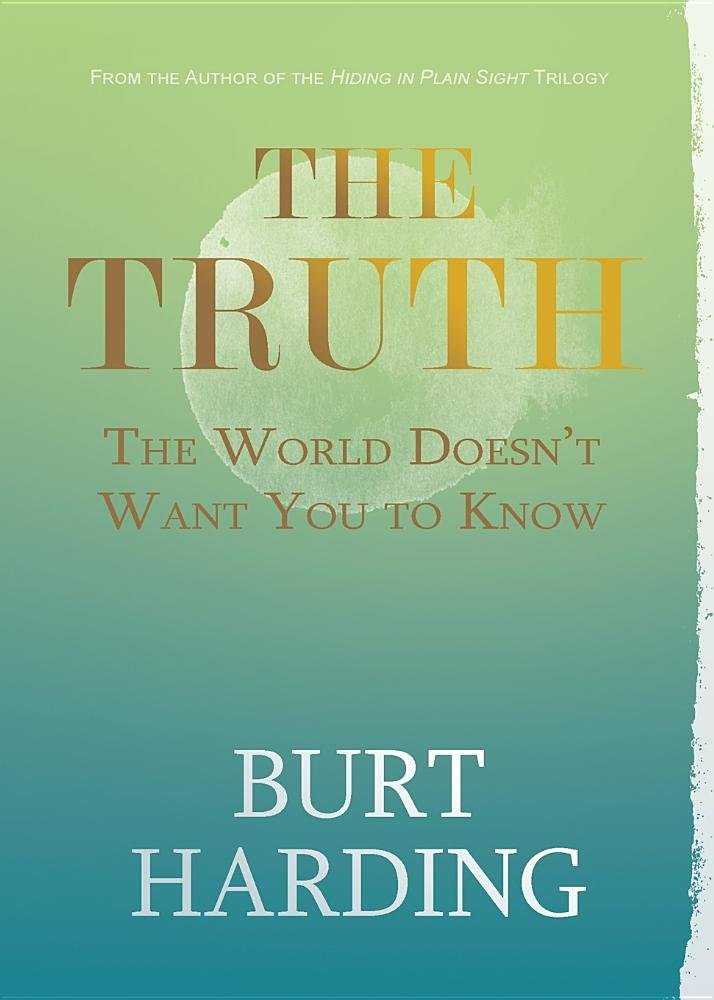 Read Online The Truth the World Doesn't Want You to Know pdf
