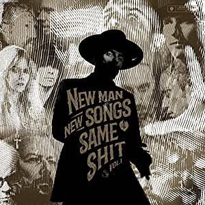 New Man, New Songs, Same Shit, Vol. 1 (Black Vinyl Gatefold)