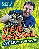Steve Backshall Annual 2017: A Year of Adventure