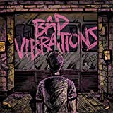 Bad Vibrations (Deluxe Version)