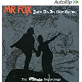 Join Us In Our Game -  Mr Fox