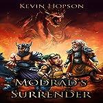 Modrad's Surrender | Kevin Hopson
