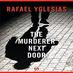 The Murderer Next Door
