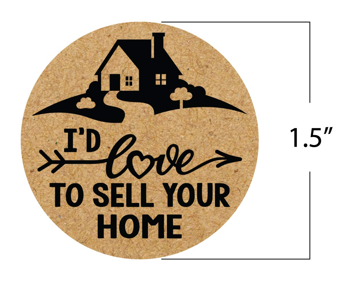 Round 1.5 Kraft Paper Stickers Roll of 500, Id Love to Sell Your Home