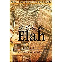 O Vale de Elah: Livro 1 (As Crônicas de Adulão)