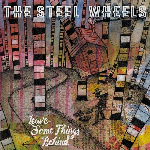 Big Wheel Steel Audio - Leave Some Things Behind