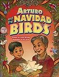 Arturo and the Navidad Birds, Anne Broyles, 1455618012