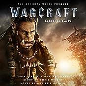 Warcraft: Durotan: The Official Movie Prequel   Christie Golden
