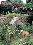 img - for Dogs in Their Gardens by Page Dickey (2001-10-01) book / textbook / text book
