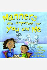 Manners Are Important for You and Me Paperback