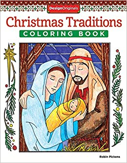 Amazon Christmas Traditions Coloring Book Designs Originals Celebrate The Traditional Glory Of 32 Inspirational Include Shepherds