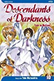 Descendants of Darkness: Yami no Matsuei, Vol. 10