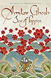 Sea of Poppies: Ibis Trilogy Book 1